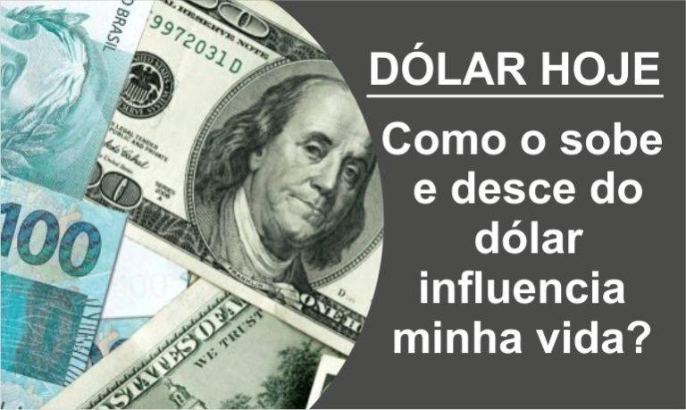 sobe e desce do dólar